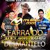 """""""Farra do Desmantelo"""" acontece no dia 18 de agosto em Picos; veja atrações"""