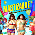 Mastizaade: Movie Budget, Profit & Hit or Flop on Box Office Collection: Better on Weekend