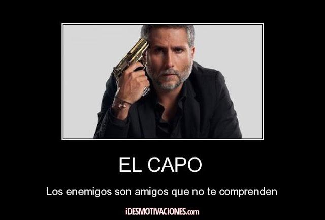 Amol De Foto Con Frase: EL CAPO FRASES : EL CAPO FRASES
