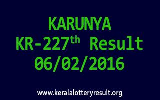 KARUNYA KR 227 Lottery Result 06-02-2016