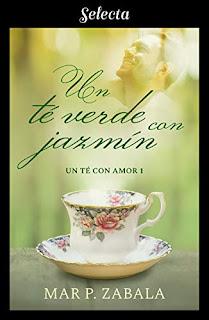 Un te con jazmin (Un te con amor 1)- Mar P. Zabala