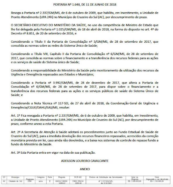 Ministério da Saúde determina devolução do dinheiro repassado ao Governo do Acre para construção da UPA de Cruzeiro do Sul