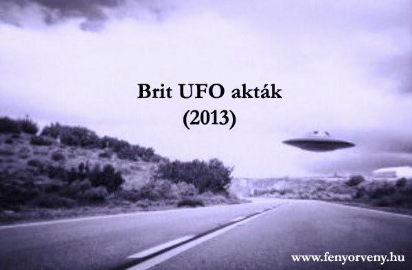 Az Egyesült Királyság kormánya újabb UFO aktákat tett közzé (2013 június)