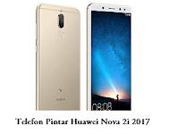 Telefon Pintar Huawei Nova 2i 2017 (Kajian dan Harga)