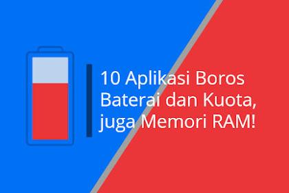 10 Aplikasi Android yang Membuat Boros Baterai