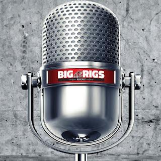 Big Rigs Podcast