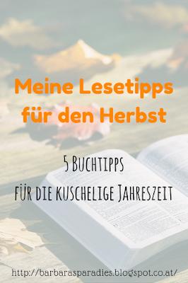 Meine Lesetipps für den Herbst: 5 Buchtipps für die kuschelige Jahreszeit