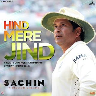 Hind Mere Jind - Sachin A Billion Dreams (2017)