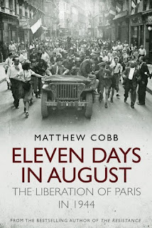 Eleven Days in August: The Liberation of Paris in 1944