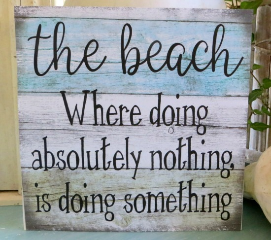 Beach Quote Wood Sign