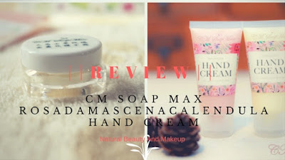 CM Soap Max Rosa Damascena Calendula Hand Cream || Review & More on the blog Natural Beauty And Makeup