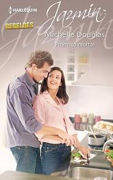 Michelle Douglas - Promesa mortal