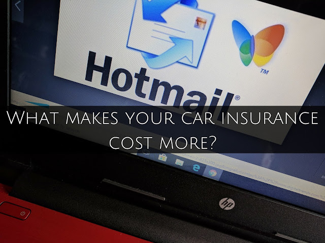 What makes your car insurance cost more