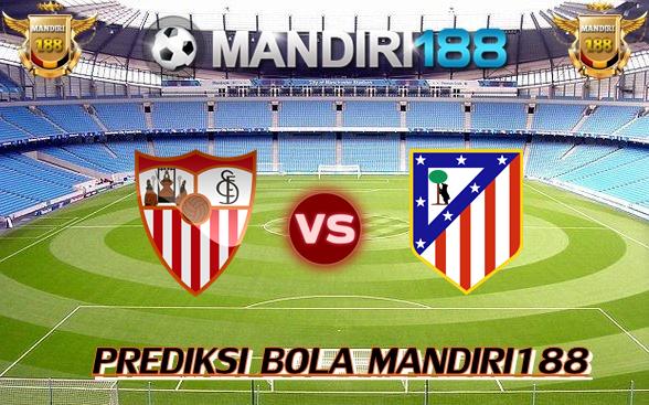 AGEN BOLA - Prediksi Sevilla vs Atletico Madrid 24 Januari 2018