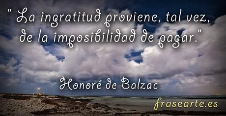Frases de ingratitud - Honoré de Balzac