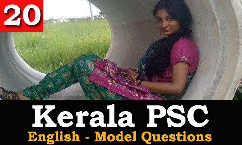 Kerala PSC - Model Questions English - 20