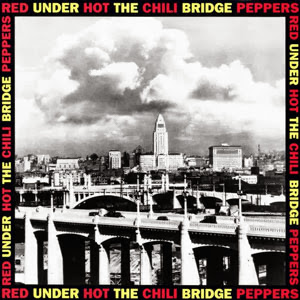 The Red Hot Chili Peppers Blood Sugar Sex Magik (Under The Bridge) 1992