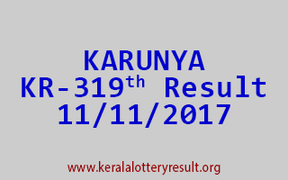 KARUNYA Lottery KR 319 Results 11-11-2017