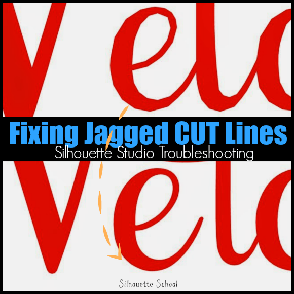 Silhouette Studio, fix, jagged cut lines, Silhouette troubleshooting