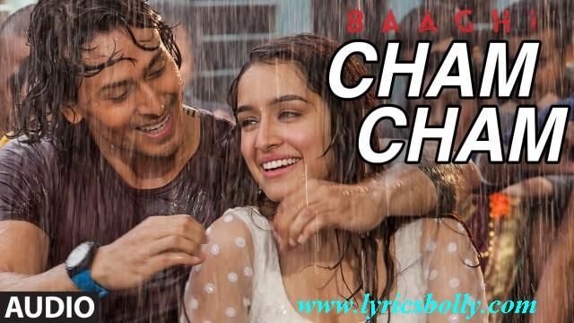 Cham Cham Hindi Song Lyrics and English meaning , Baaghi(2016)