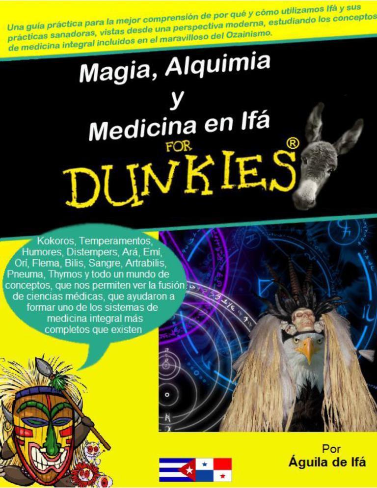 Magia, alquimia y medicina en Ifá for dunkies – Águila de Ifá