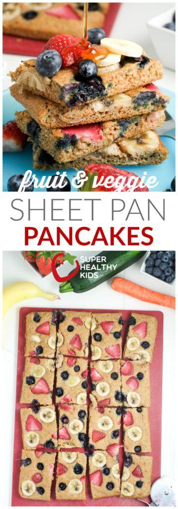 Fruit & Veggie Sheet Pan Pancakes