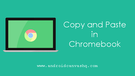 how to copy and paste on chromebook