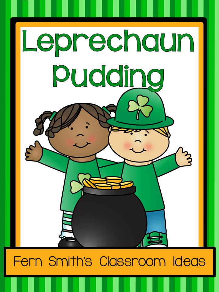 Fern Smith's Classroom Ideas FREE! Leprechaun Pudding Directions and Science Observation Sheet!