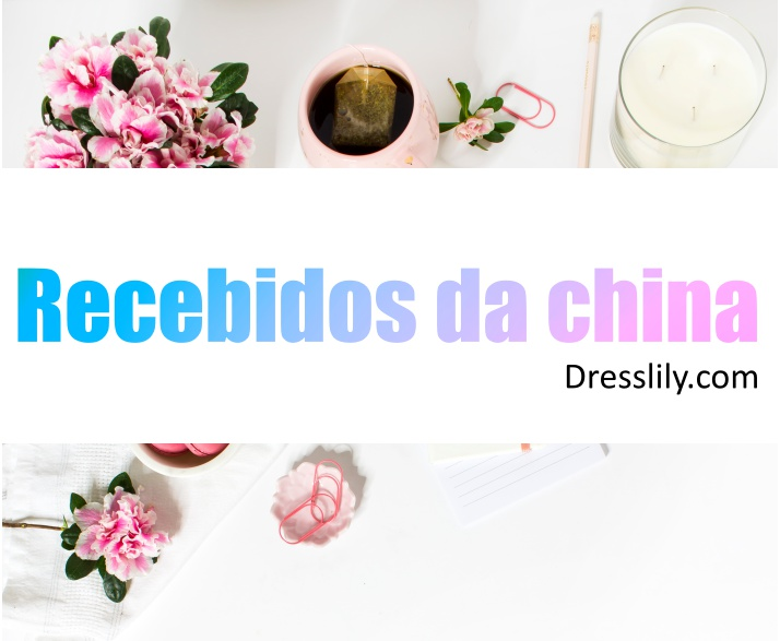 recebidos da china 2019