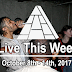 Live This Week: October 8th - 14th, 2017