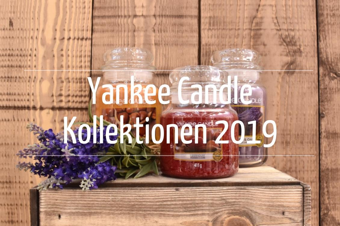 Yankee Candle - Alle Kollektionen 2019 und Duftbeschreibungen