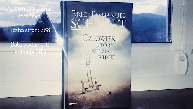 """""""Człowiek, który widział więcej"""" Eric-Emmanuel Schmitt"""