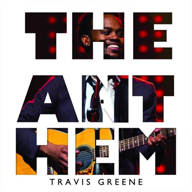 FREE DOWNLOAD AUDIO: Travis Greene – The Anthem    (Throw