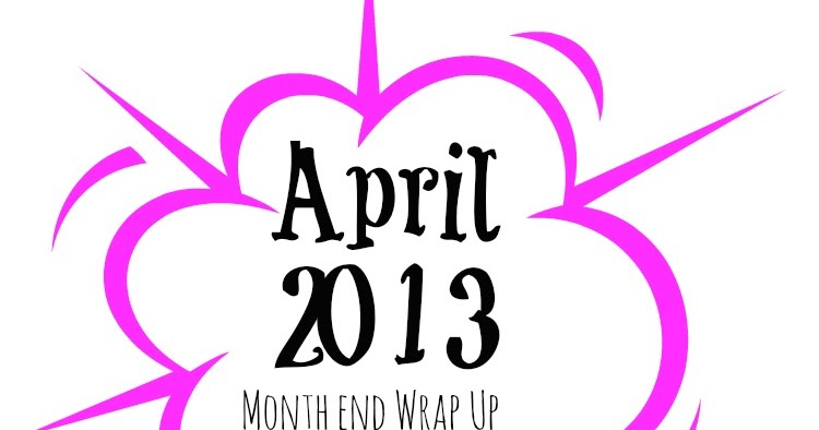 April Month End Wrap Up Organizing Made Fun April Month