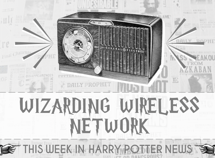 This Week In Harry Potter News