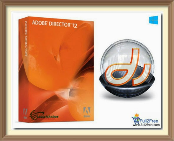 Adobe Director v12.0 + Crack + Patch + Serial