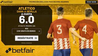 betfair supercuota Atletico gana al Sevilla liga 23-9