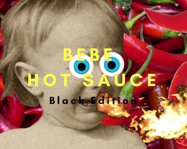 Bebe Hot Sauce - Mother of Hotness