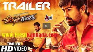 Jigarthanda Kannada Movie Official Trailer Download