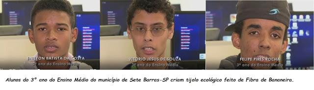 alunos Felipe Pires da Rocha, Vitório Jesus Sousa e Enilton Batista da Costa do 3° ano da escola  Maria Santa de Almeida em Sete Barras