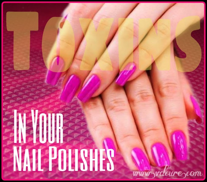 Toxic Chemicals Used In Your Nail Polish.