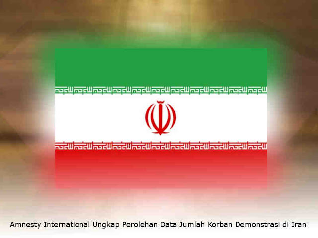 Amnesty International Ungkap Perolehan Data Jumlah Korban Demonstrasi di Iran