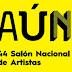 Abiertas las convocatorias para participar en AÚN - 44 Salón Nacional de Artistas