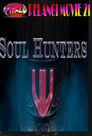 Trailer-Movie-Soul-Hunters-2019