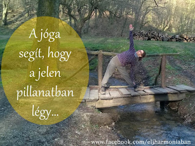 jelenben lenni, jóga múlt, jóga jövő, jóga jelen