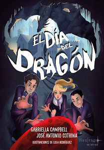 Reseña de El día del dragón, de Gabriella Campbell y José Antonio Cotrina