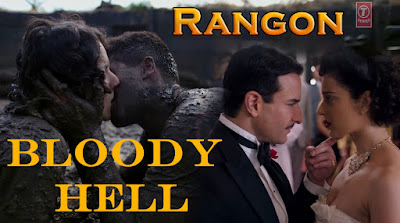 Bloody Hell Video Song - Rangoon, Saif Ali Khan, Kangana Ranaut, Shahid Kapoor wallpaper download, image, cover photos