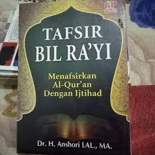 Tafsir Al-Qur'an Birra'yi