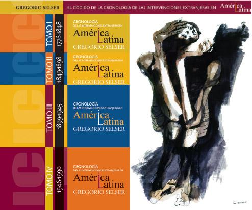 Historia de las Intervenciones Extranjeras en países de América Latina (1776-1990)
