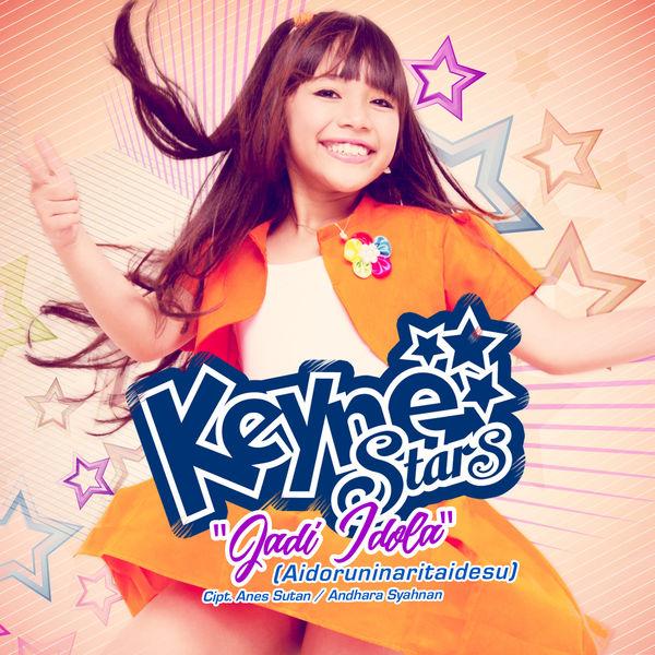 Lagu Keyne Stars Jadi Idola
